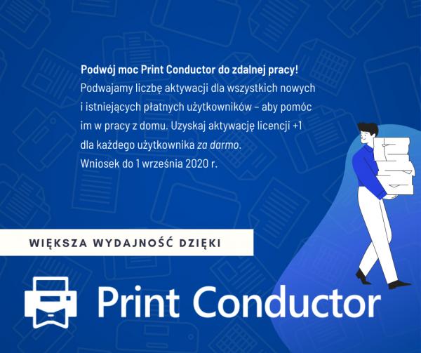 Uzyskaj bezpłatne dodatkowe aktywacje licencji dla Print Conductor